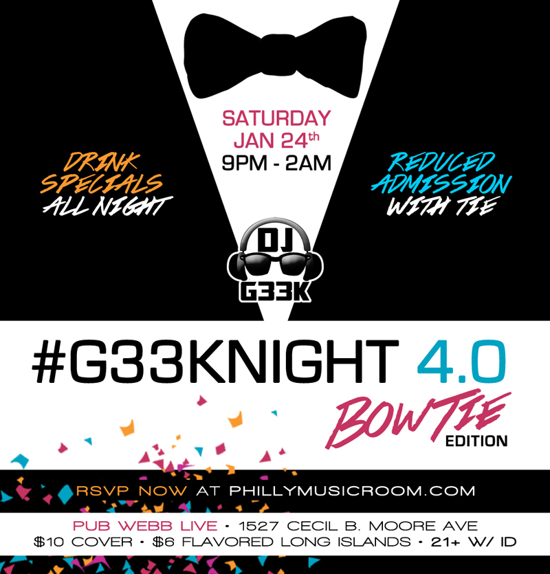 Philly Music Room Presents... #G33kNight 4.0 Bow Tie Edition at Pub Webb Live