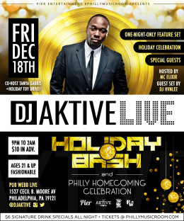 Philly Music Room Presents DJ Aktive Live Holiday Bash at Pub Webb